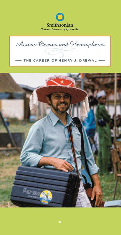 Across Oceans and Hemispheres The Career of Henry J. Drewal