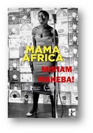Mama Africa: Miriam Makeba!
