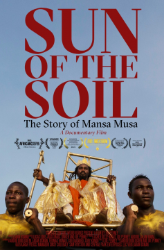 SUN OF THE SOIL: THE STORY OF MANSA MUSA