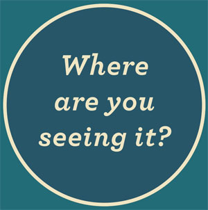 Where are you seeing it?